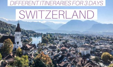 3-DAY SWITZERLAND ITINERARY