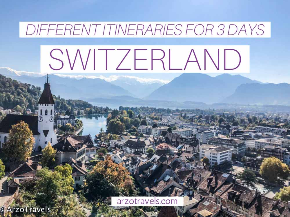 HOW TO HAVE AN EPIC 3 DAYS IN SWITZERLAND