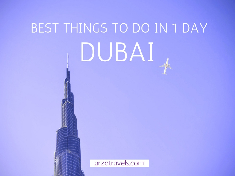 best things to do in 1 day in Dubai, itinerary