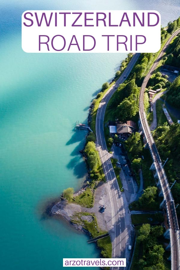 Best Switzerland road trip, travel tips for road tripping