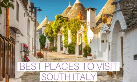 Best Places to Visit in Southern Italy
