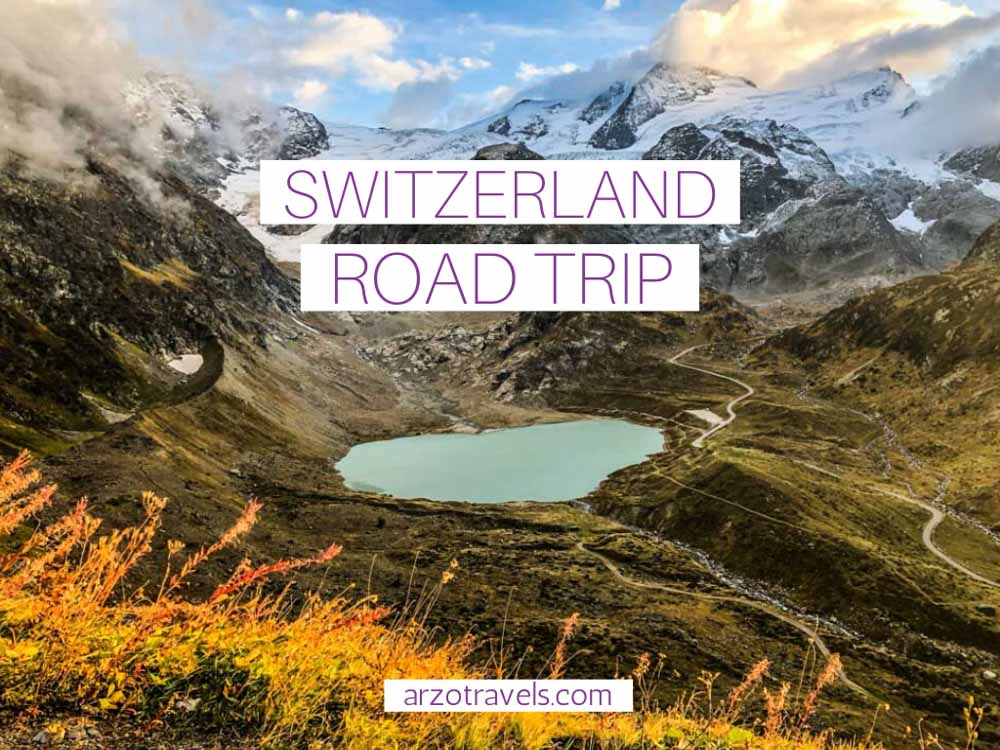 Switzerland road trip, where to go and what to see