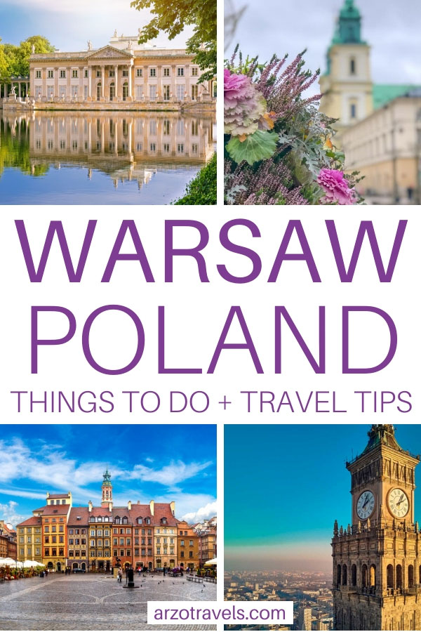 Warsaw, best things to do and see plus travel tips