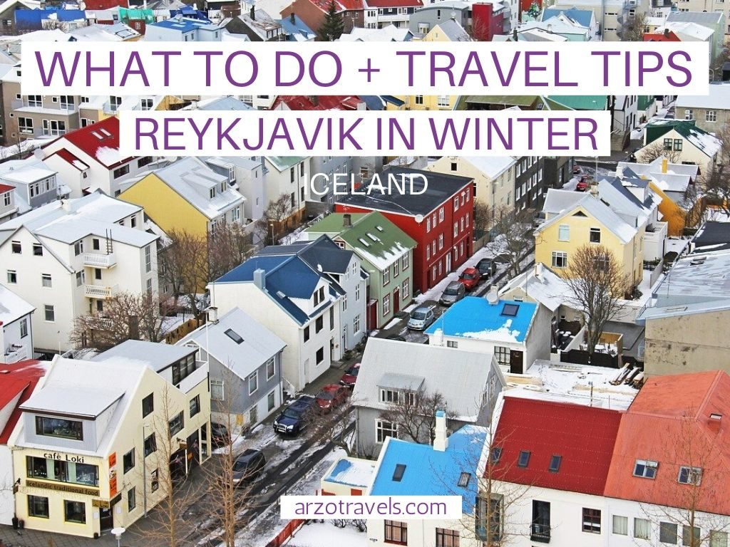 Travel Tips for Reykjavik in Winter + What to Do