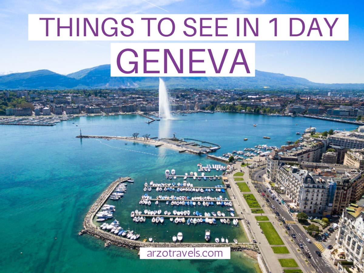 Best things to do in one day in Geneva itinerary