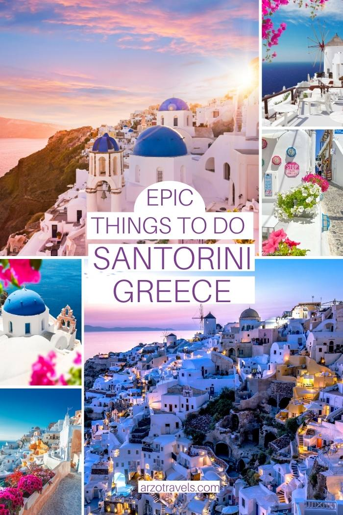 3 days in Santorini, things to do and see, Arzo Travels