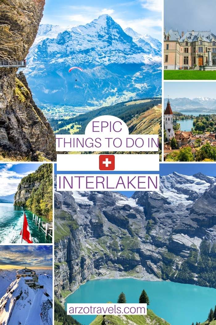 Epic things to do in Interlaken, Arzo Travels