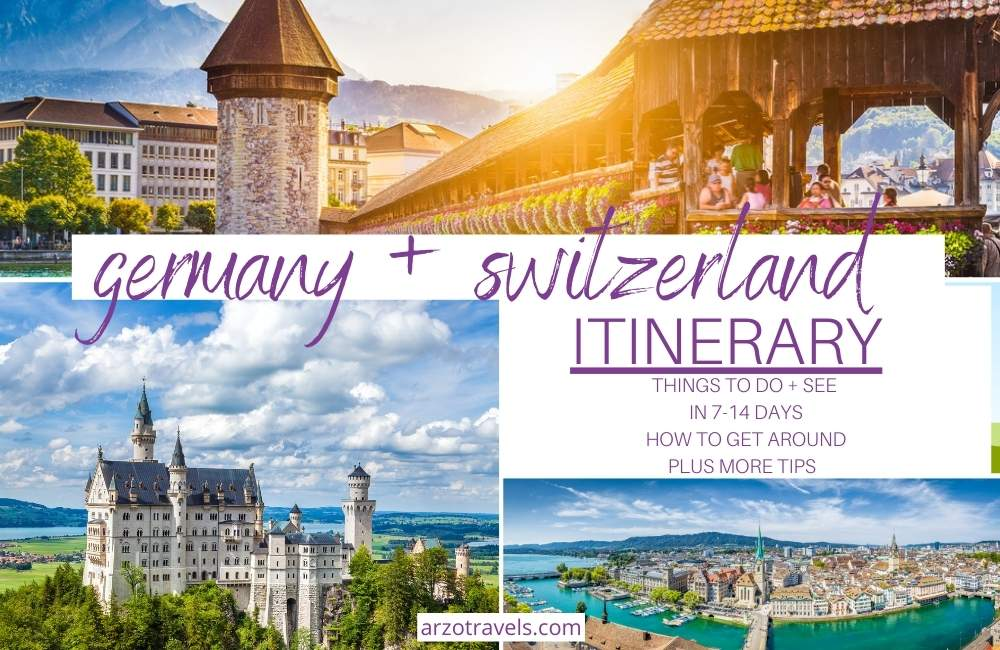 Germany and Switzerland itinerary for 7-14 days Arzo Travels