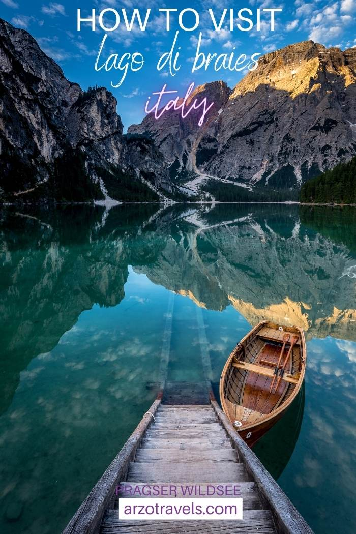 How to get to Lago di Braies, Italy, Arzo Travels