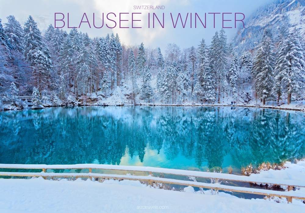 Lake Blausee in winter travel guide, Arzo Travels