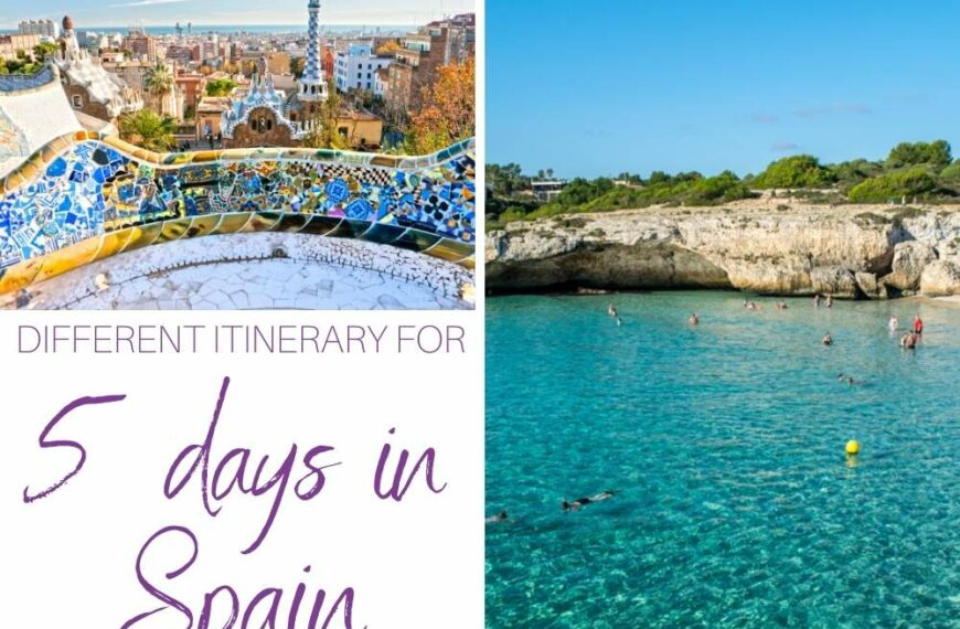 WHAT TO DO IN 5 DAYS IN SPAIN – ITINERARY