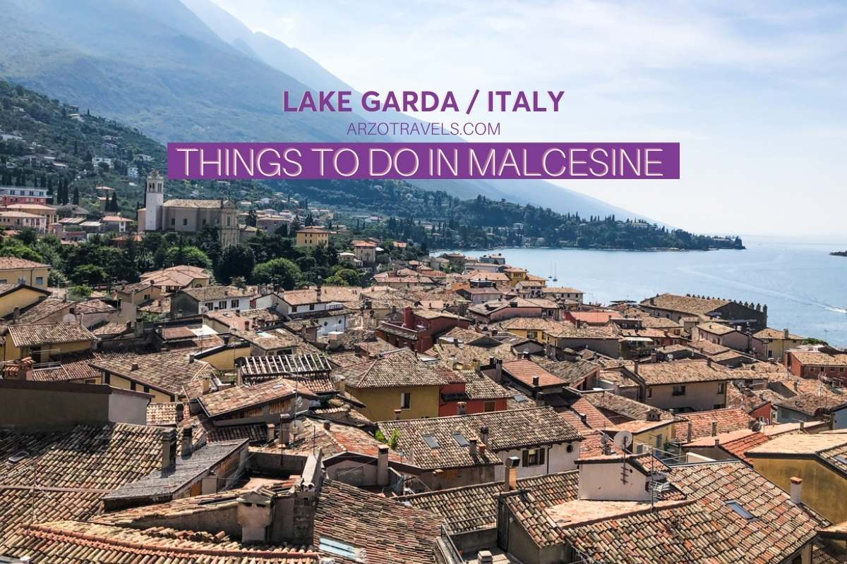 Things to do in Malcesine, Lake Garda, Italy Arzo Travels