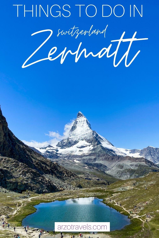 Things to do in Zermatt, Switzerland, Arzo Travels